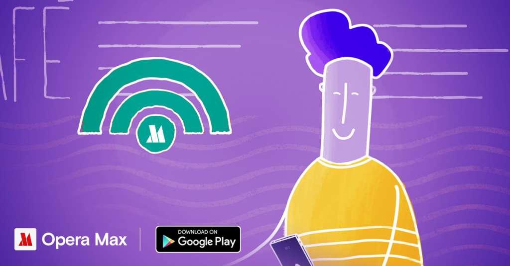 Opera Max giúp vào mạng Wi-Fi công cộng an toàn hơn