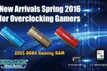 Kingmax ra mắt RAM ZEUS DDR4, ổ SSD và Flash Drive USB mới
