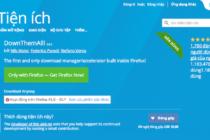 DownThemAll trên Firefox có cập nhật mới, bạn không cần kiếm Crack IDM để tải file nhanh