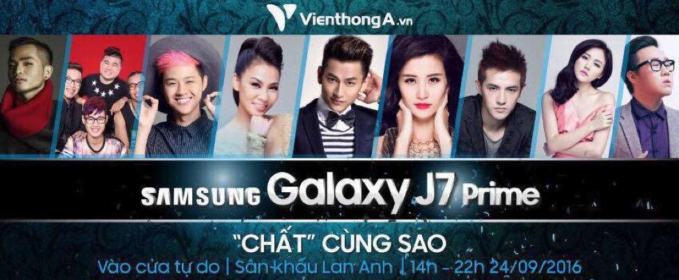 """Viễn Thông A tổ chức đêm hội âm nhạc """"Samsung Galaxy J7 Prime - chất cùng sao"""""""