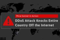 Botnet gây tê liệt một nửa nước Mỹ vừa tiếp tục tấn công DDoS làm sập toàn bộ mạng internet của một quốc gia