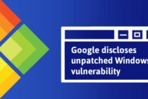 Google đưa người dùng Windows vào nguy hiểm khi công bố lỗi Zero-day
