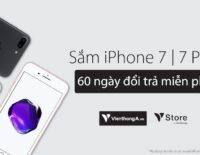Viễn Thông A ưu đãi 1 đổi 1 khi mua iPhone trong 60 ngày đầu