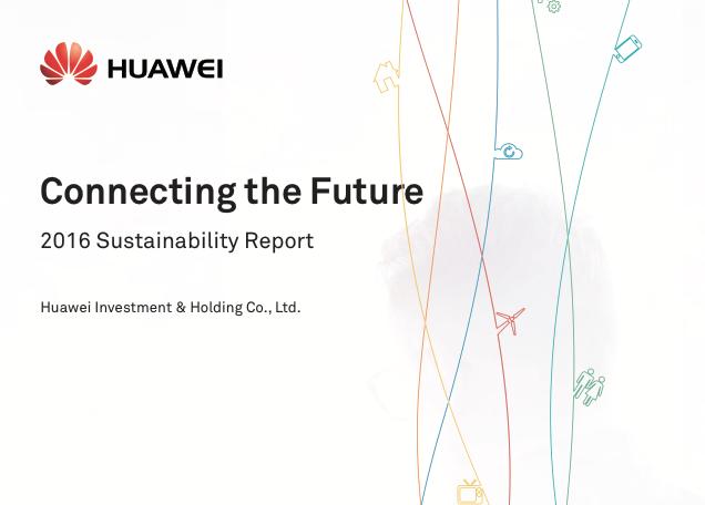 Huawei công bố Báo cáo Bền vững 2016