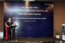 ViettelIDC giới thiệu hệ thống ảo hóatrên hạ tầng thiết bị Fujitsu