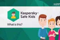 Ra mắt Kaspersky Safe Kids giúp bảo vệ trẻ