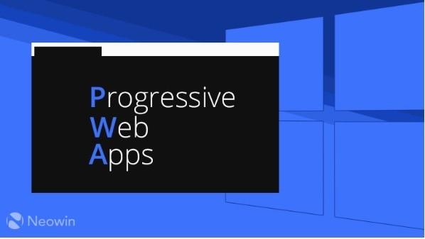 Microsoft với chiến lược đưa Progressive Web Apps vào Windows 10