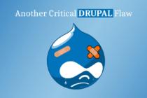 Phát hiện thêm lỗ hổng Drupal giúp tin tặc điều khiển hệ thống