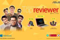 ASUS tổ chức thi tìm kiếm gương mặt Reviewer thế hệ mới