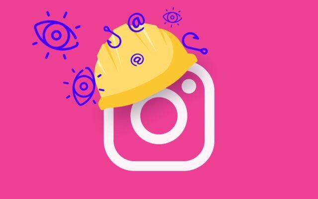 9 thiết lập quyền riêng tư bạn cần biết trong Instagram