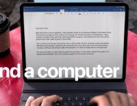 Apple muốn người dùng nghĩ rằng iPad Pro là chiếc máy tính thật sự