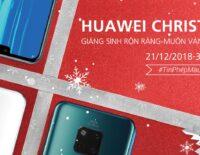 Mùa Giáng Sinh thêm ấm áp với nhiều ưu đãi hấp dẫn từ Huawei