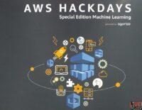 Amazon Web Services khởi động cuộc thi AWS Hackdays 2019