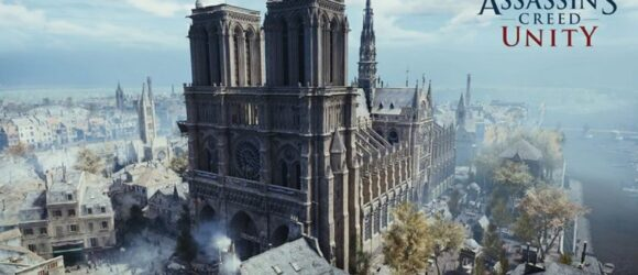 Ubisoft tặng miễn phí game Assassin's Creed Unity để tưởng niệm Nhà thờ Notre-Dame