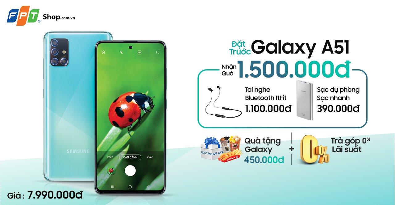 Mua Galaxy A51 tại FPT Shop nhận bộ quà 1,5 triệu đồng