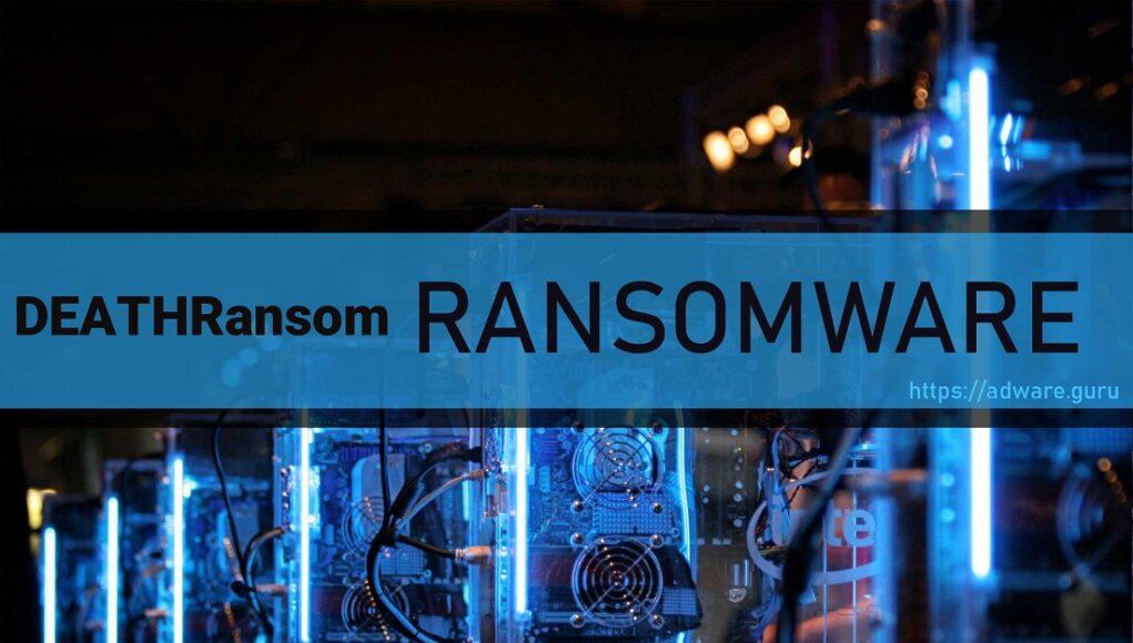 DeathRansom: từ trò đùa vô hại biến thành mã độc tống tiền nguy hiểm
