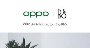 OPPO Việt Nam hợp tác Bang & Olufsen (B&O), tặng loa Beoplay A1 khi đặt hàng Find X2