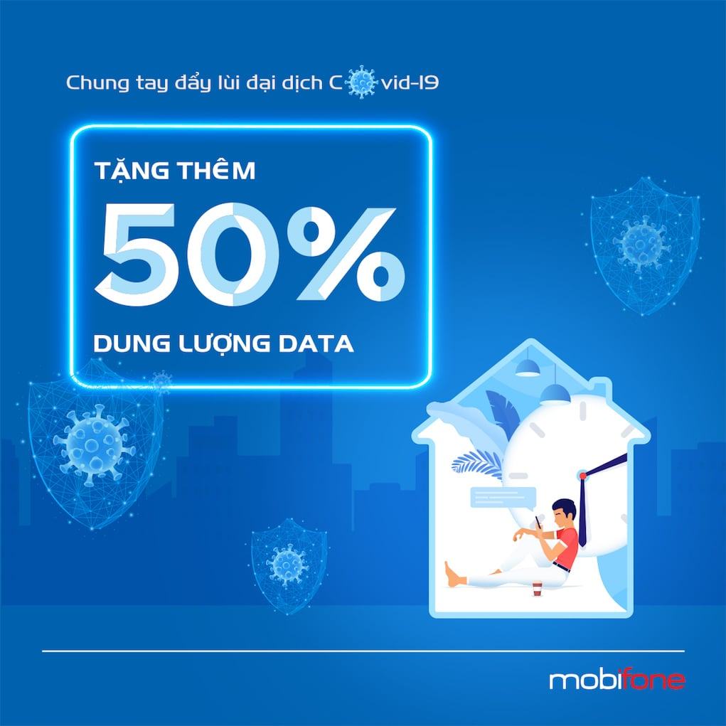 MobiFone tăng thêm 50% dung lượng gói cước Data mùa dịch COVID-19