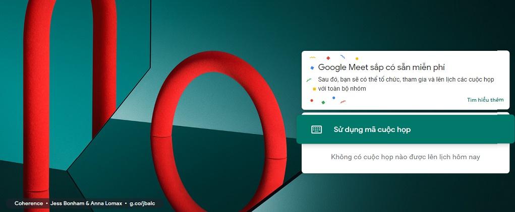 Cách đăng ký và sử dụng dịch vụ họp trực tuyến Google Meet