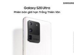 Samsung Galaxy S20 Ultra có thêm bản giới hạn màu Trắng Thiên Vân