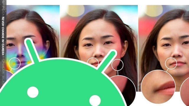 Google sẽ cấm chụp ảnh thay đổi khuôn mặt trong Android 11?