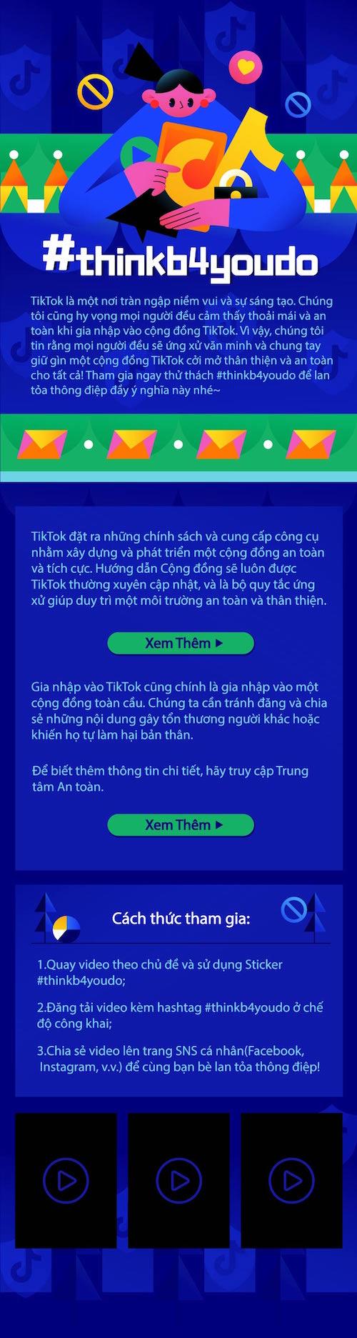 TikTok ra mắt chiến dịch #thinkb4youdo kêu gọi chung tay vì một cộng đồng mạng thân thiện và an toàn