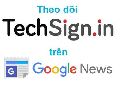 Theo dõi TechSign.in trên Google News