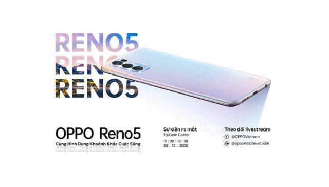 OPPO Reno5 lộ diện, Việt Nam sẽ là nước đầu tiên ra mắt tại Đông Nam Á