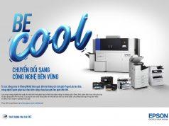 Epson ra mắt chiến dịch truyền thông Be Cool hướng đến in ấn bền vững