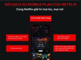 Netflix ra mắt gói Mobile Plan chỉ 70.000đ/tháng