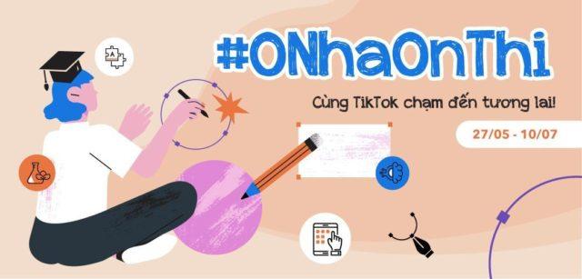 TikTok triển khai chiến dịch ở nhà ôn thi