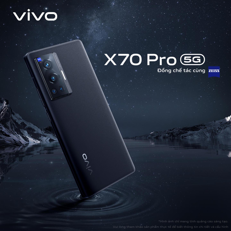 Flagship 'đỉnh cao nhiếp ảnh' vivo X70 Pro ra mắt 22.9