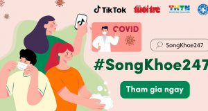 TikTok đẩy mạnh chiến dịch #SongKhoe247 cung cấp thông tin chăm sóc sức khỏe trong dịch COVID-19